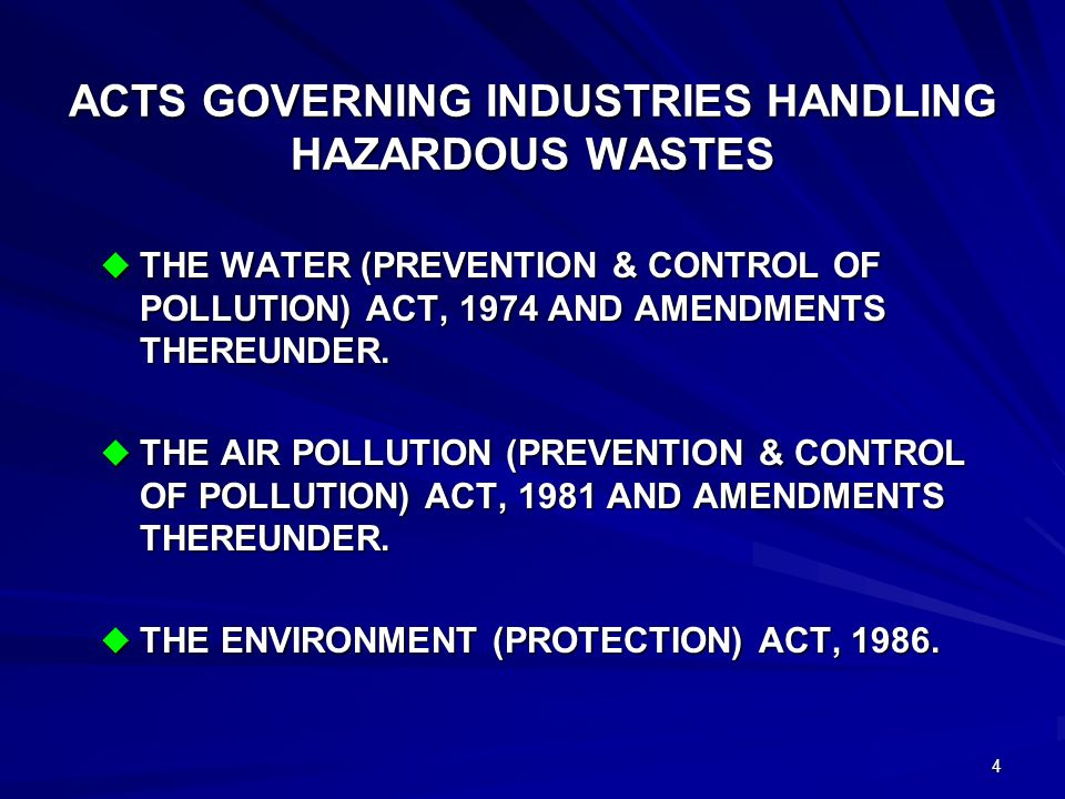 3 DOMESTIC LEGISLATION FOR HANDLING AND DISPOSAL OF HAZARDOUS WASTES NOTIFIED IN INDIA WAY BACK IN 1989, WHEN INTERNATIONAL COMMUNITY ADOPTED THE BASAL CONVENTION.