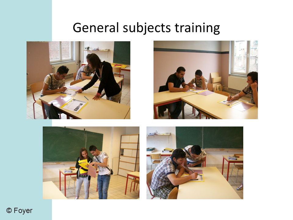 General subjects training © Foyer