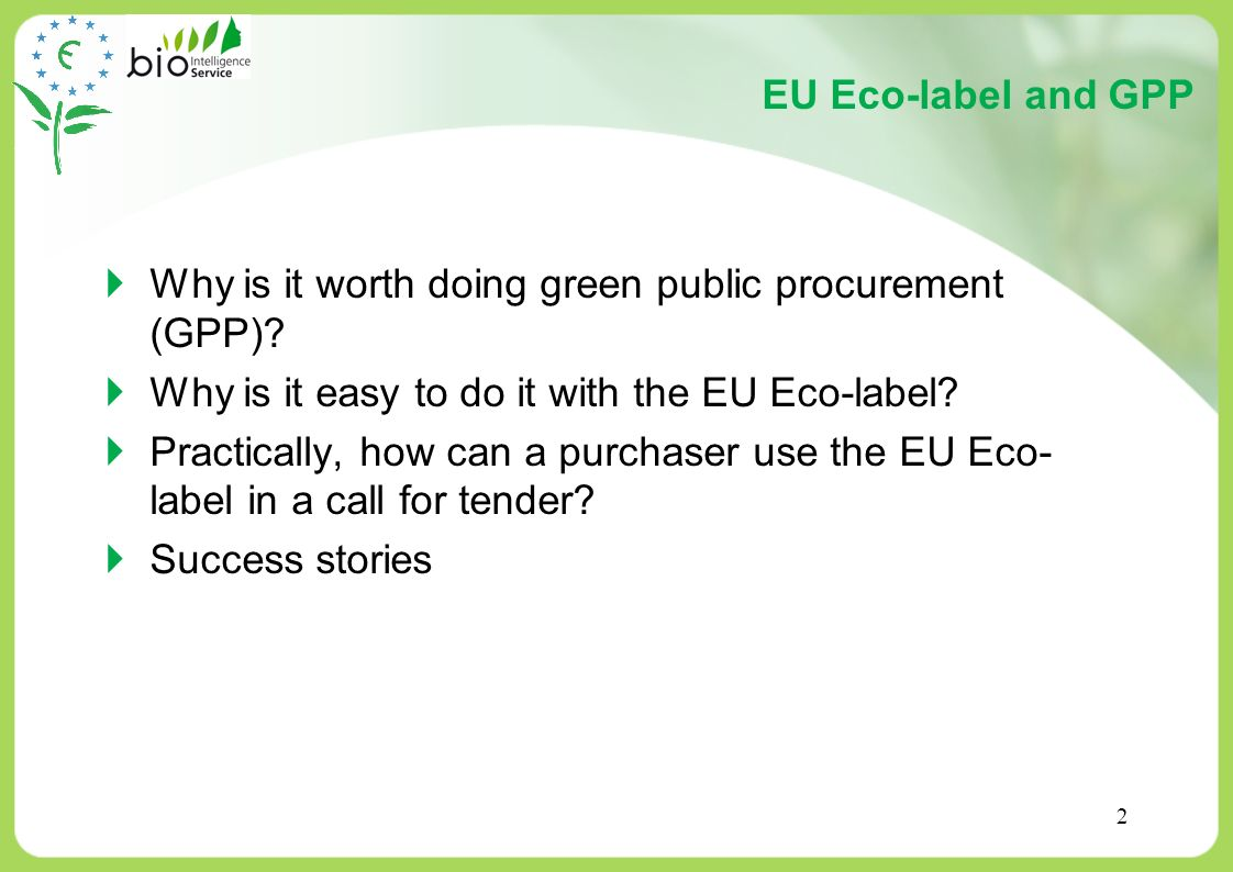 13 What are the advantages of using the EU Eco-label in GPP approaches.