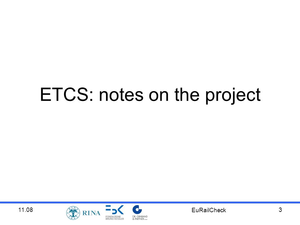 11.08 EuRailCheck 3 ETCS: notes on the project