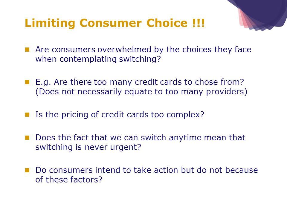 Limiting Consumer Choice !!.