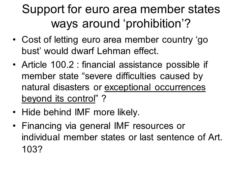 Support for euro area member states ways around prohibition.