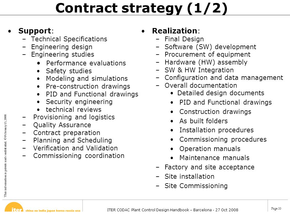 This information is private and confidential. © February 13, 2008 ITER CODAC Plant Control Design Handbook – Barcelona - 27 Oct 2008 Page 33 Contract