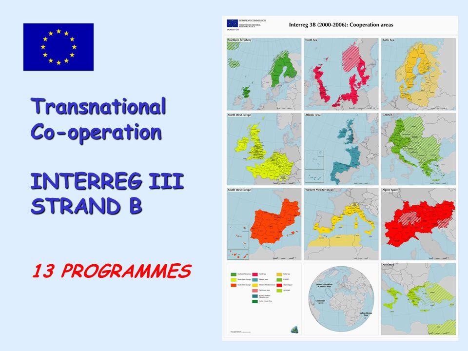 Transnational Co-operation INTERREG III STRAND B 13 PROGRAMMES