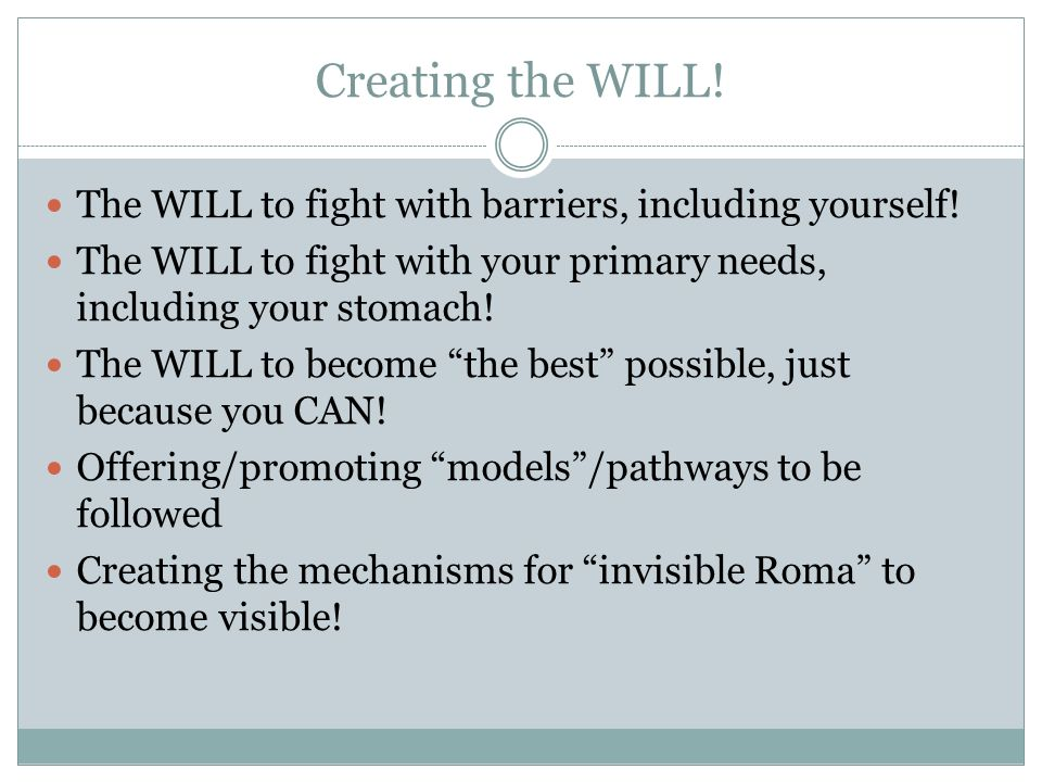 Creating the WILL. The WILL to fight with barriers, including yourself.