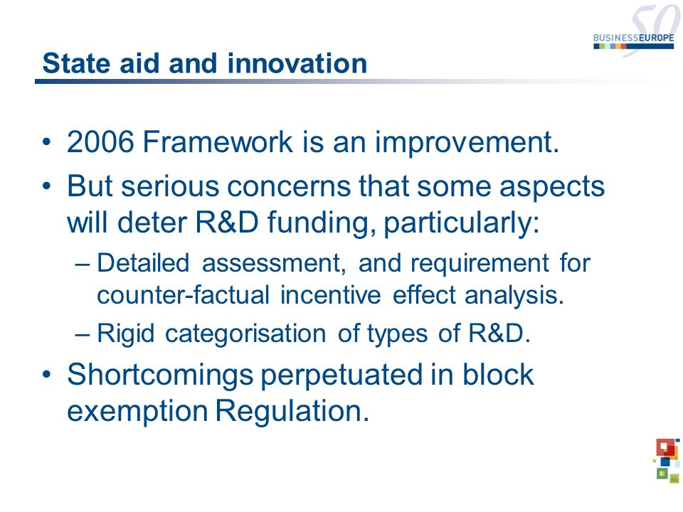 State aid and innovation 2006 Framework is an improvement.