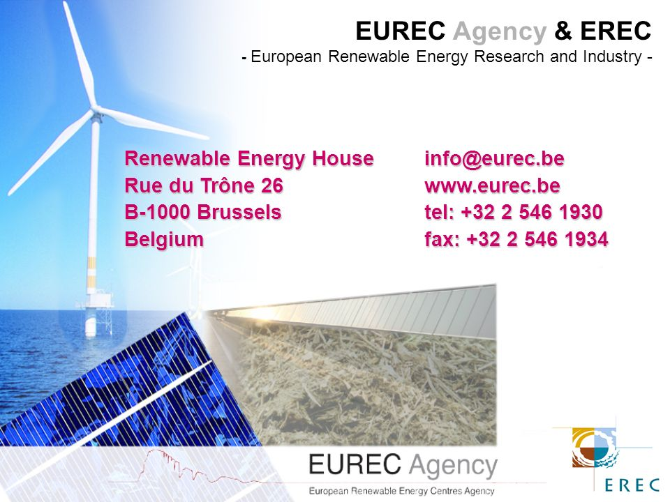 EUREC Agency & EREC - European Renewable Energy Research and Industry - Renewable Energy Rue du Trône 26www.eurec.be B-1000 Brusselstel: Belgiumfax: