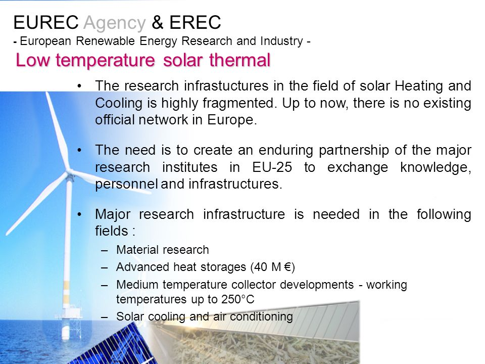 EUREC Agency & EREC - European Renewable Energy Research and Industry - Low temperature solar thermal The research infrastuctures in the field of sola