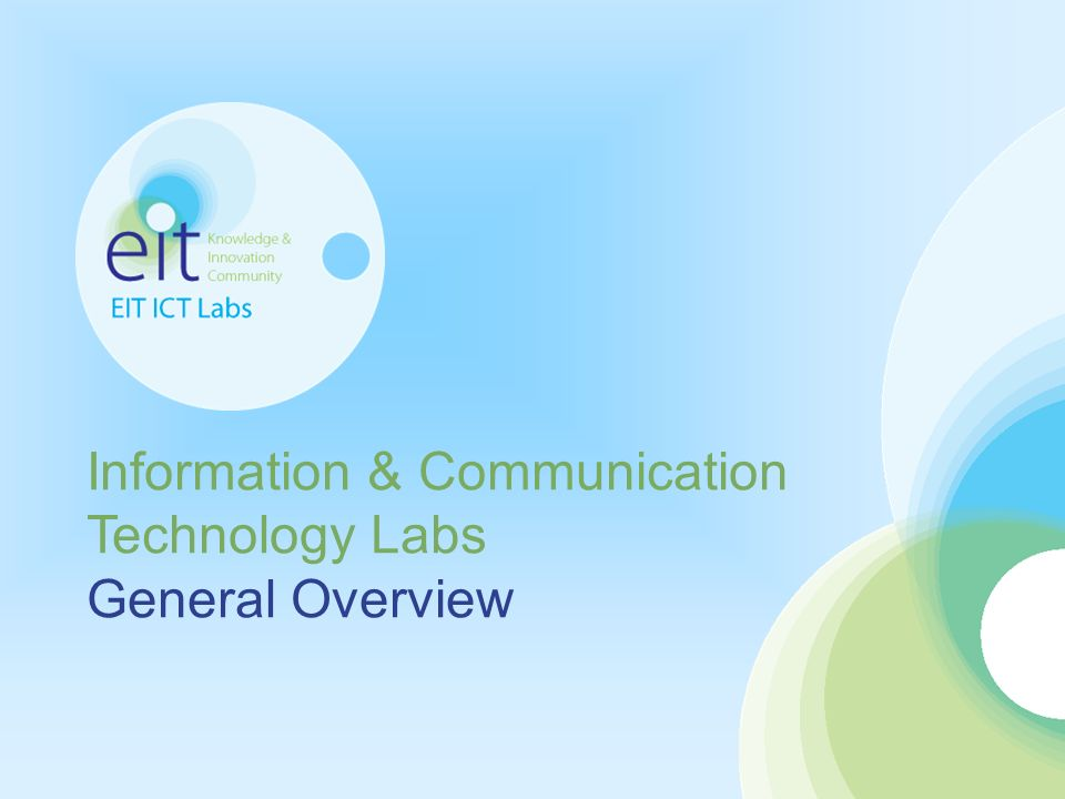 1 General Overview Information & Communication Technology Labs General Overview