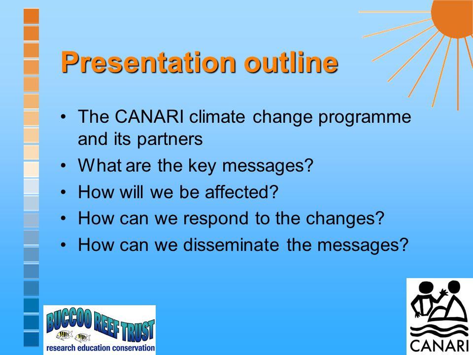 CANARI Climate change programme Climate change and biodiversity in the insular Caribbean project (MacArthur Foundation) Series of guidebooks, leaflets and videos on Climate change in the UK Overseas Territories (Joint Nature Conservation Committee, UK) Capacity building of civil society (Commonwealth Foundation): –Workshop engaging civil society organisations, the media and performance artists/drama-in-education practitioners –Development of a Climate change communications toolkit for community-based organisations Design of a public education and outreach project to address key elements of the Caribbean Regional Climate Change Adaptation Public Education and Outreach (PEO) Strategy
