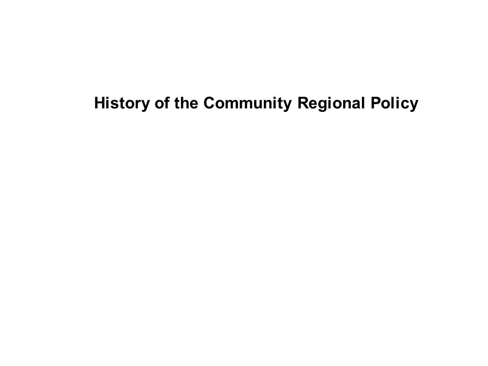 History of the Community Regional Policy
