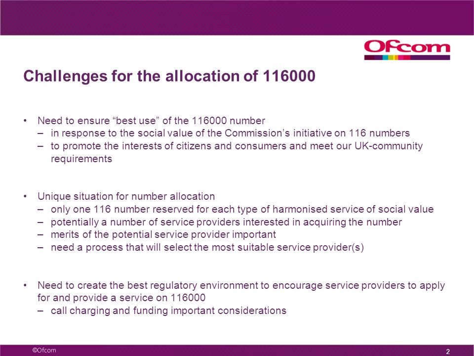 1 Agenda Section 1 – Challenges for the allocation of 116000 Section 2 – Creating a new allocation process for 116 numbers Section 3 – The service pro
