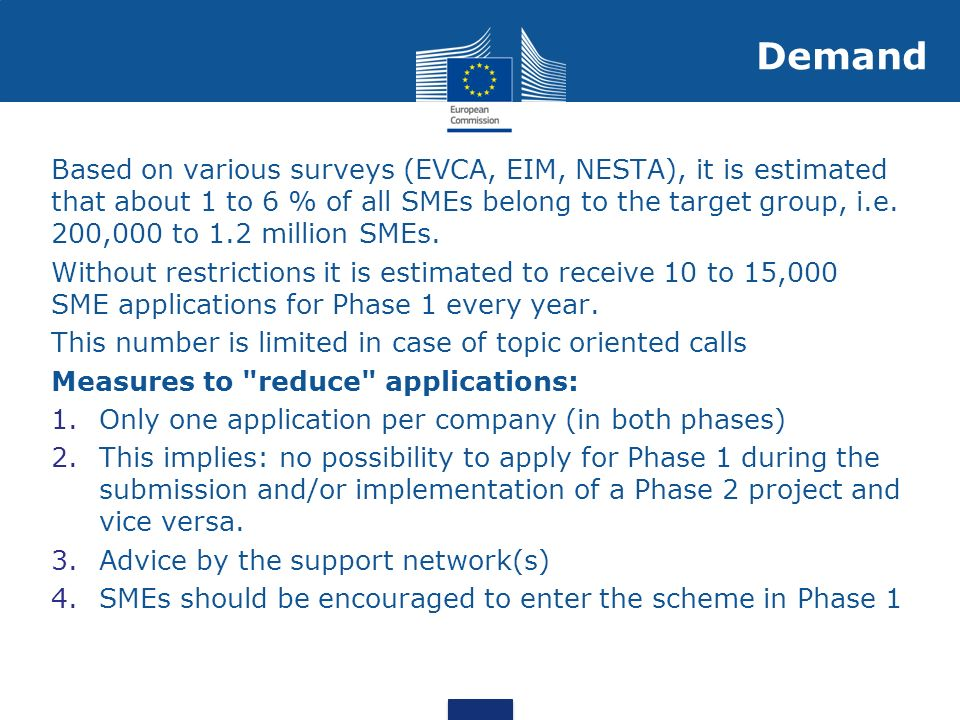 Based on various surveys (EVCA, EIM, NESTA), it is estimated that about 1 to 6 % of all SMEs belong to the target group, i.e. 200,000 to 1.2 million S