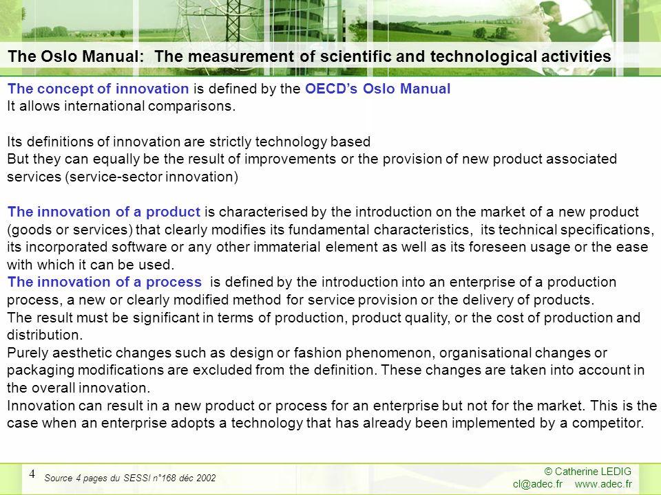© Catherine LEDIG cl@adec.fr www.adec.fr 5 Innovation is an essential factor of growth.