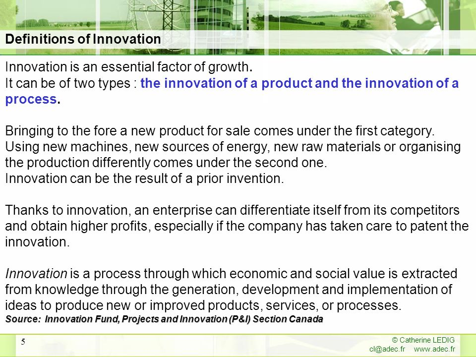 © Catherine LEDIG cl@adec.fr www.adec.fr 6 Knowledge economy: economy characterised by an accelerated rhythm of innovation, by a constant increased use of knowledge and competences and by a massive increase in their diffusion thanks to ICT.