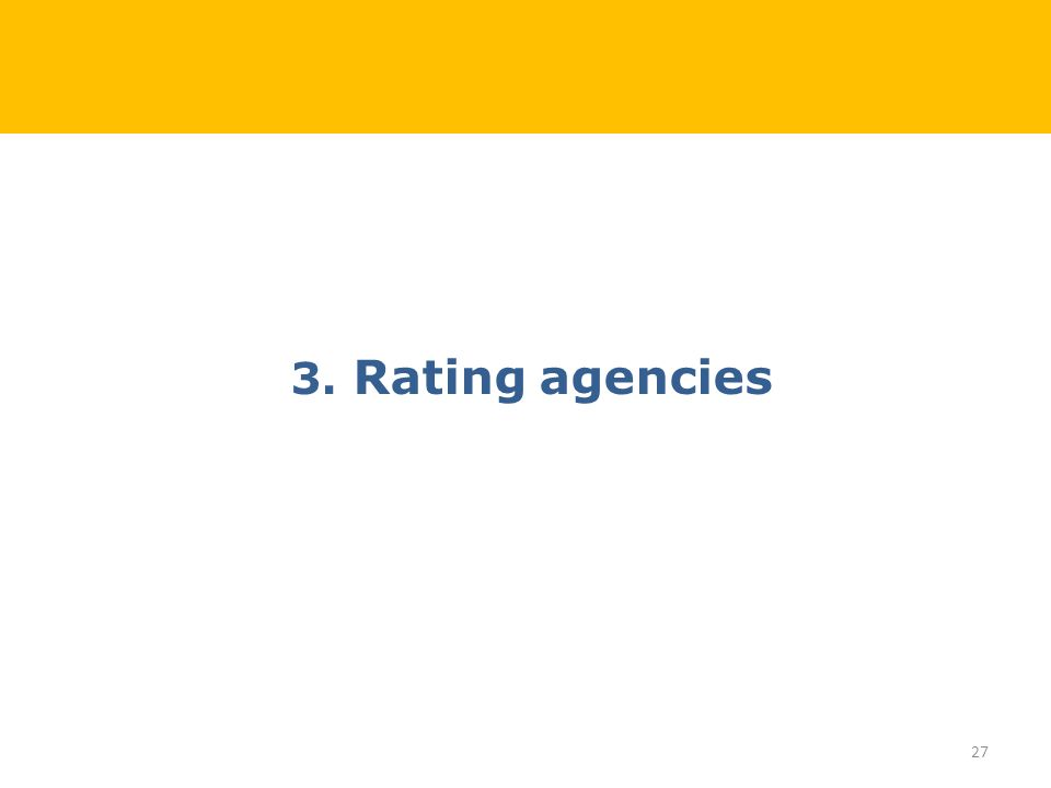 3. Rating agencies 27
