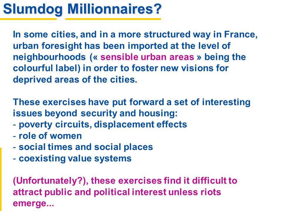 Slumdog Millionnaires.