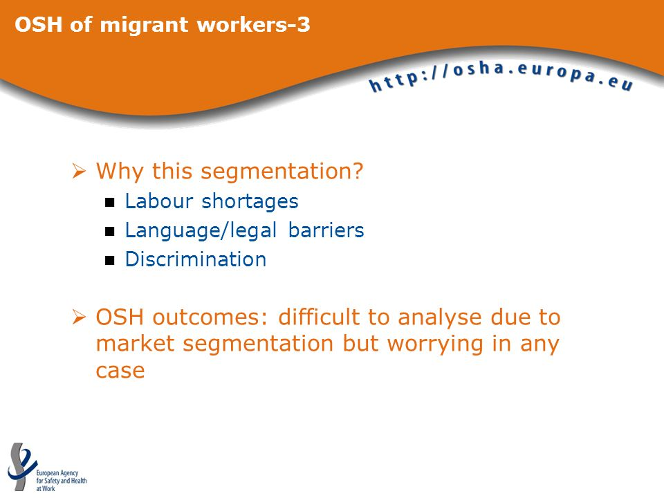 OSH of migrant workers-3 Why this segmentation.