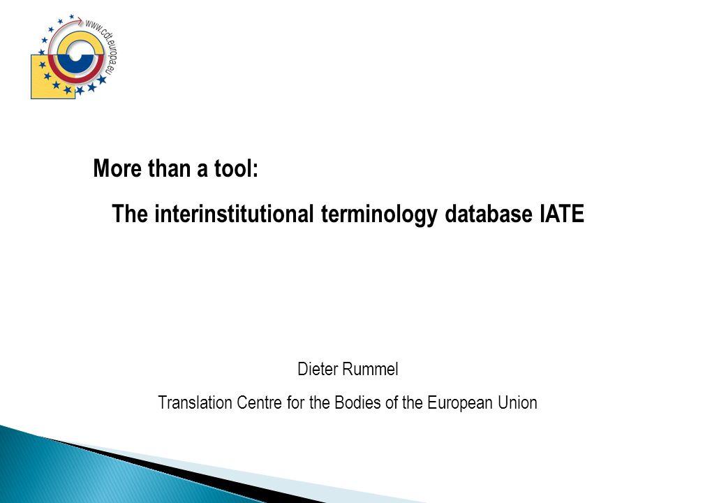 http://iate.europa.eu Intern Publish Add Modify Validate