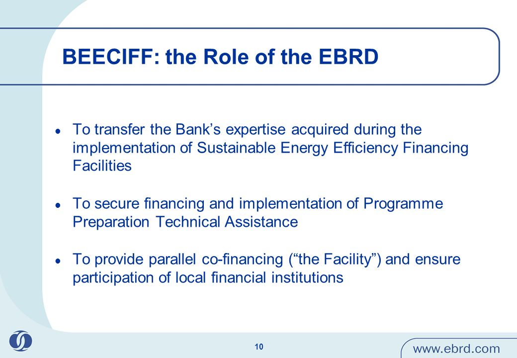 11 BEECIFF: Components of the Programme Loan Component: credit lines provided by the EBRD through Participating Banks (PBs) for on-lending to eligible SMEs Grant Scheme Component: resources provided from OP Competitiveness and managed by the Ministry of Economy, Energy and Tourism Technical Assistance Component: –Preparation support TA: financed and managed by the EBRD (in consultation with the Ministry) –Implementation support TA: provided and managed by the Ministry