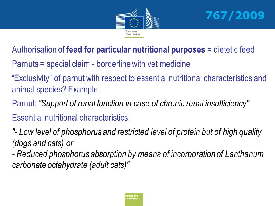 Health and Consumers Health and Consumers Authorisation of feed for particular nutritional purposes = dietetic feed Parnuts = special claim - borderli