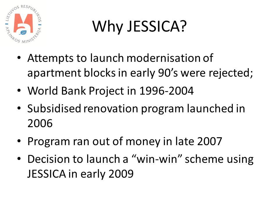 Why JESSICA.