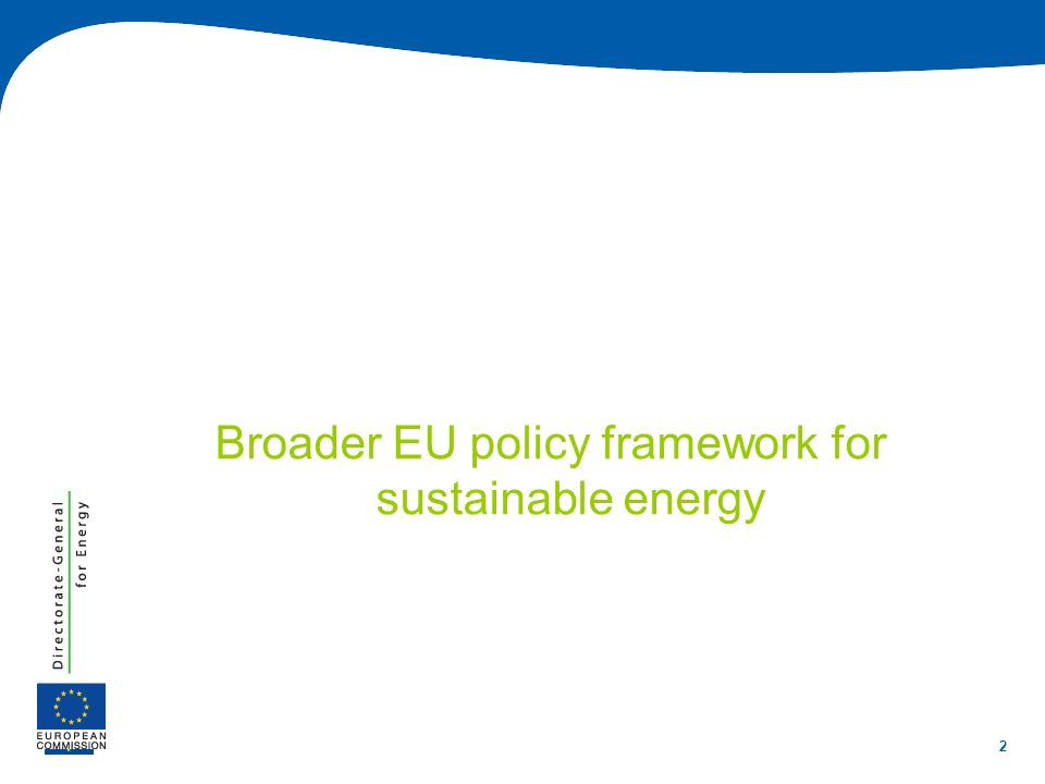 2 Broader EU policy framework for sustainable energy