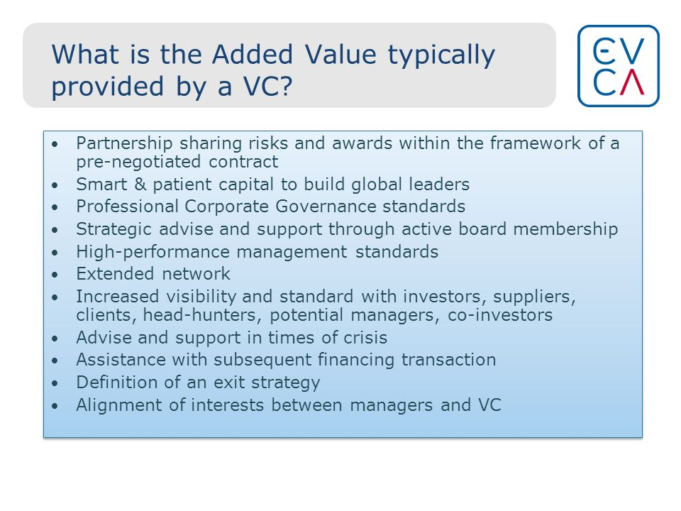 What is the Added Value typically provided by a VC.