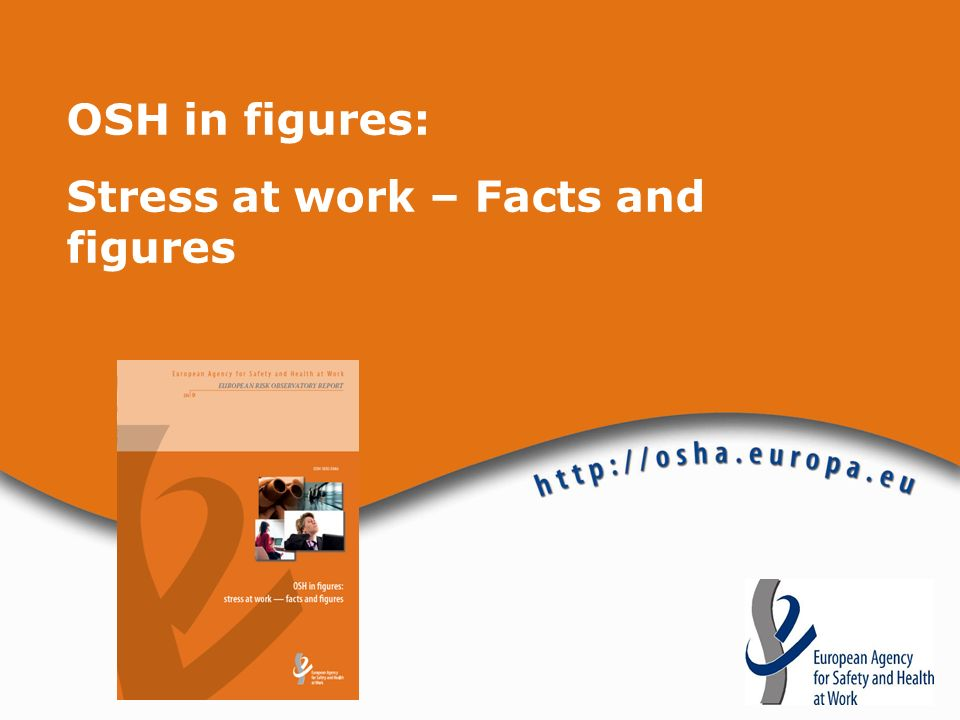 OSH in figures: Stress at work – Facts and figures