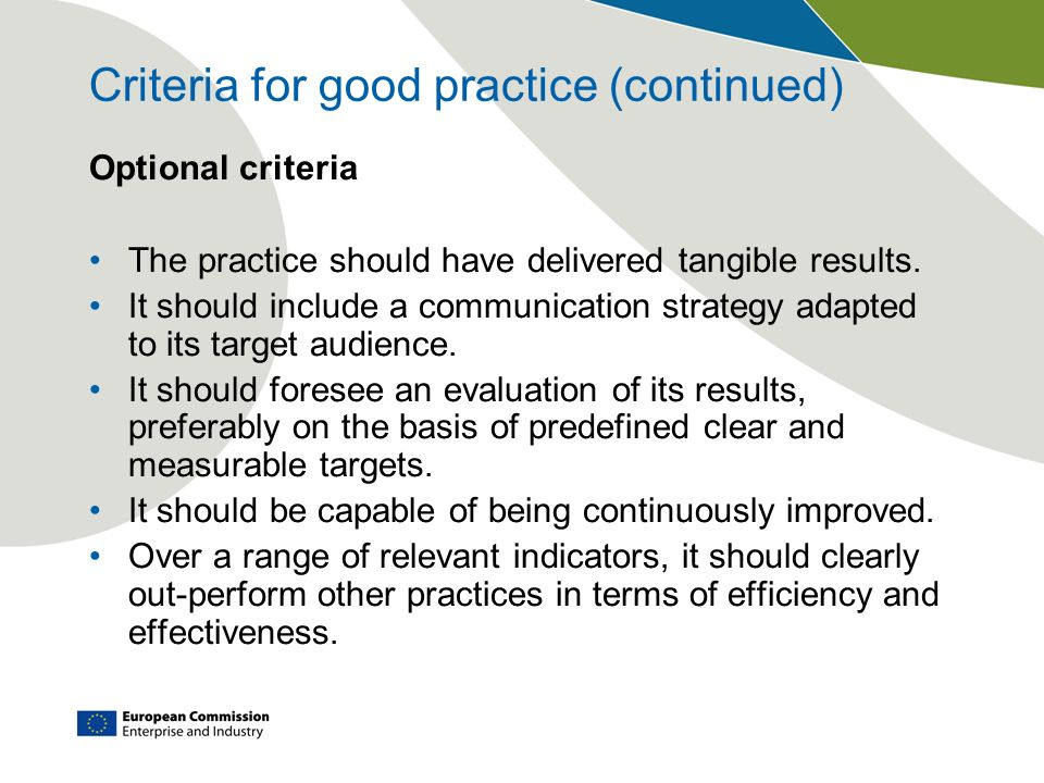 Criteria for good practice (continued) Optional criteria The practice should have delivered tangible results.
