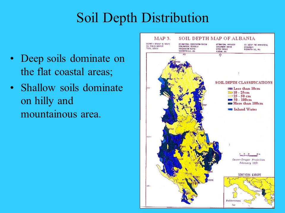 Soil Depth Distribution Deep soils dominate on the flat coastal areas; Shallow soils dominate on hilly and mountainous area.