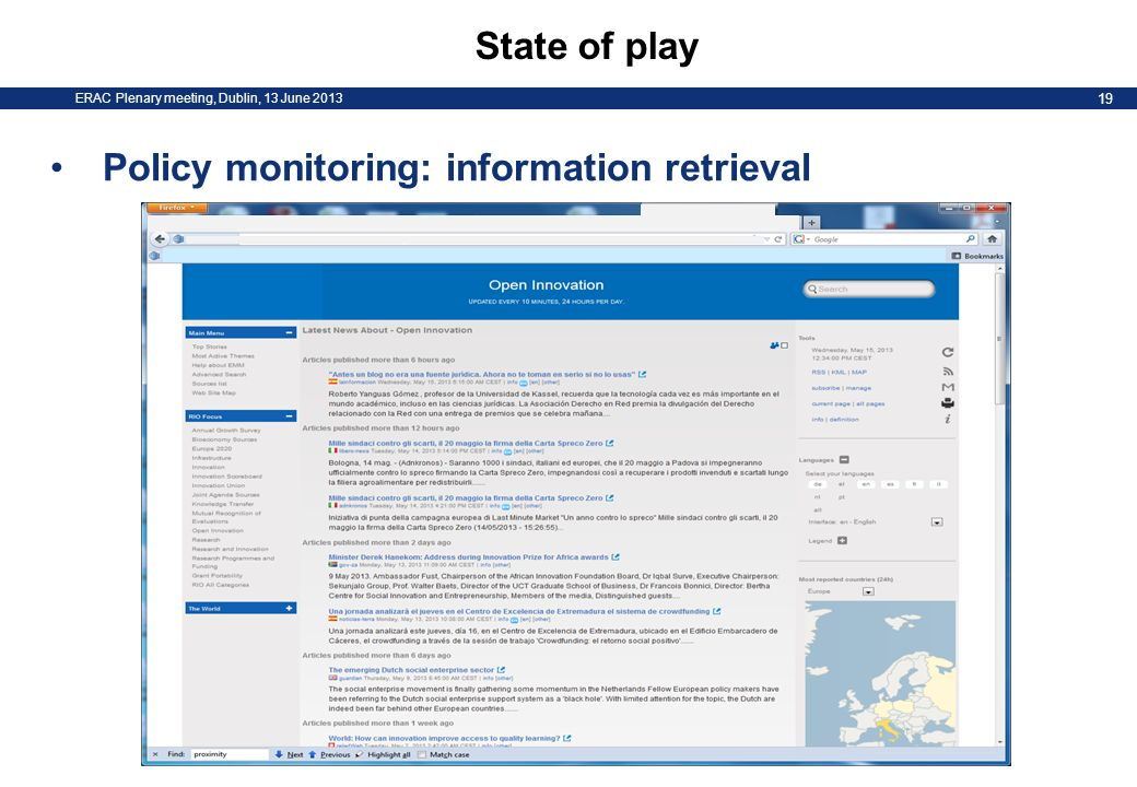 ERAC Plenary meeting, Dublin, 13 June 2013 19 State of play Policy monitoring: information retrieval
