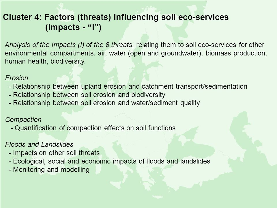 Cluster 4: Factors (threats) influencing soil eco-services (Impacts - I) Analysis of the Impacts (I) of the 8 threats, relating them to soil eco-servi