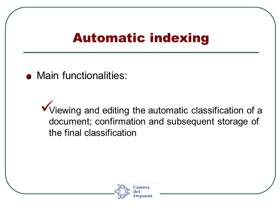 Main functionalities: Viewing and editing the automatic classification of a document; confirmation and subsequent storage of the final classification
