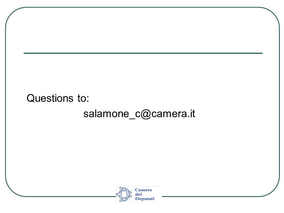 Questions to: salamone_c@camera.it