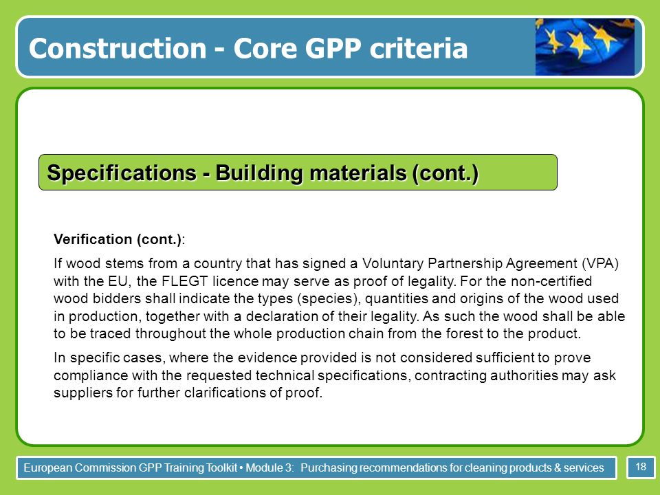 European Commission GPP Training Toolkit Module 3: Purchasing recommendations for cleaning products & services 18 Verification (cont.): If wood stems