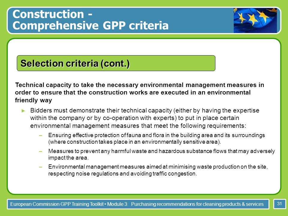 European Commission GPP Training Toolkit Module 3: Purchasing recommendations for cleaning products & services 31 Technical capacity to take the neces