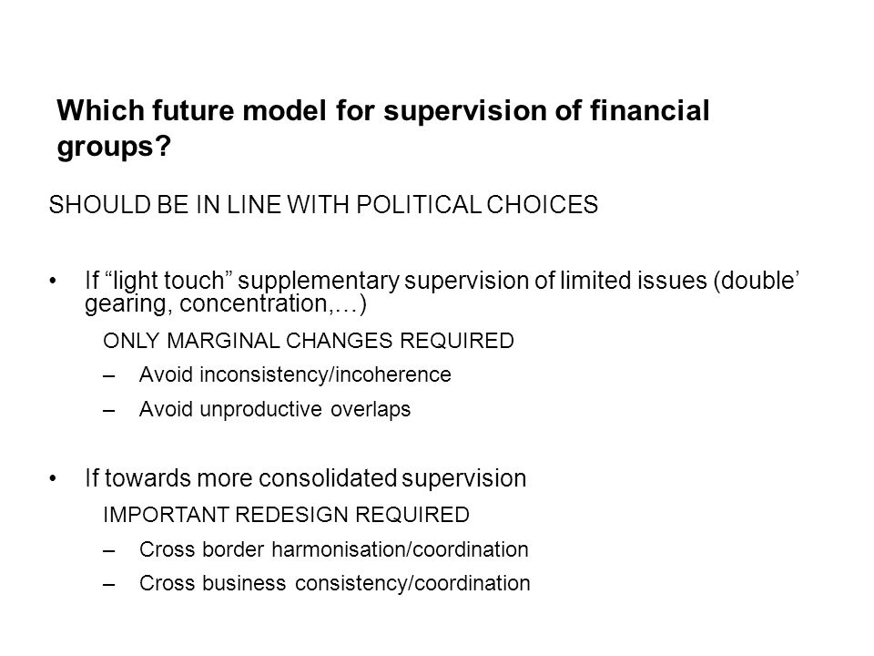 Which future model for supervision of financial groups.