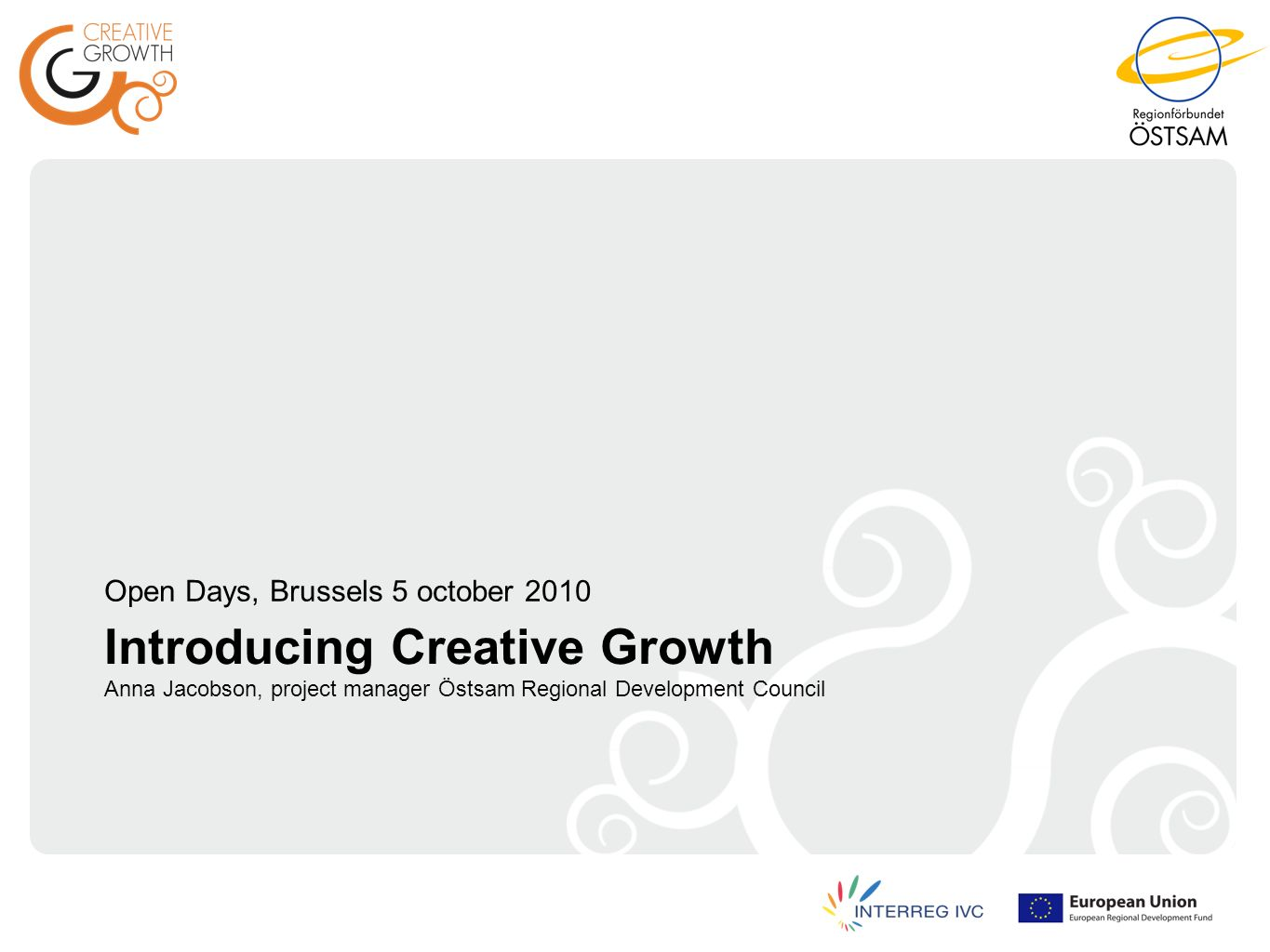 What is CREATIVE GROWTH?