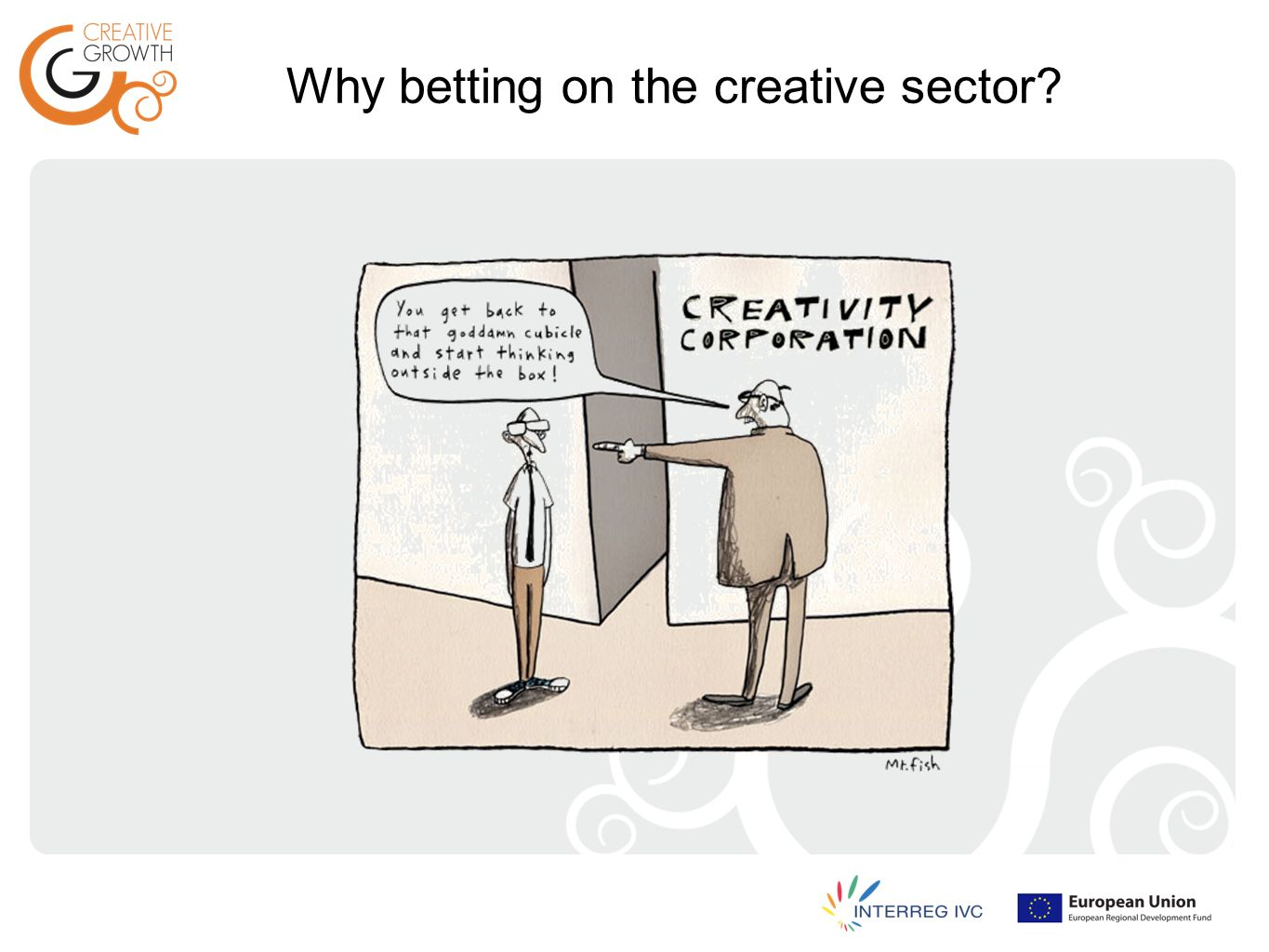 Why betting on the creative sector?