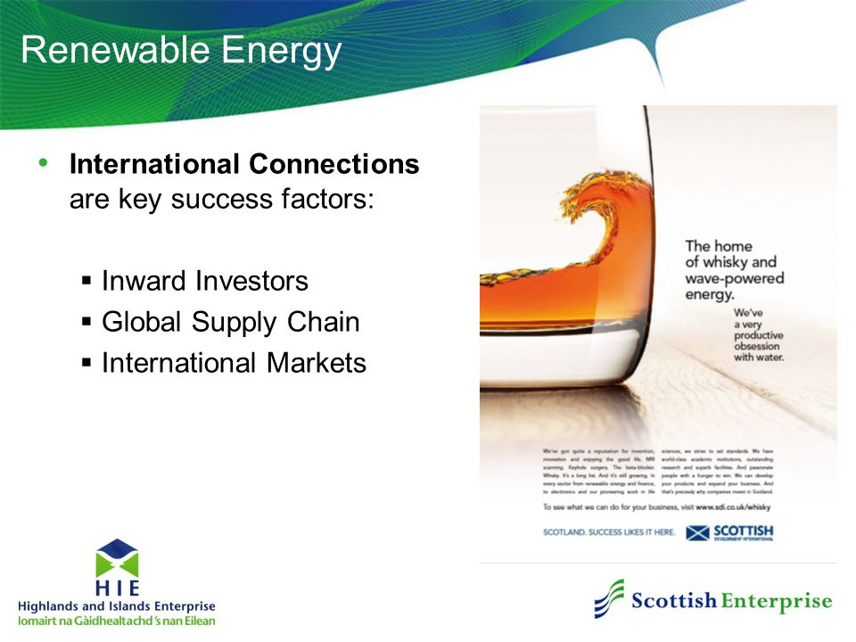 Renewable Energy International Connections are key success factors: Inward Investors Global Supply Chain International Markets