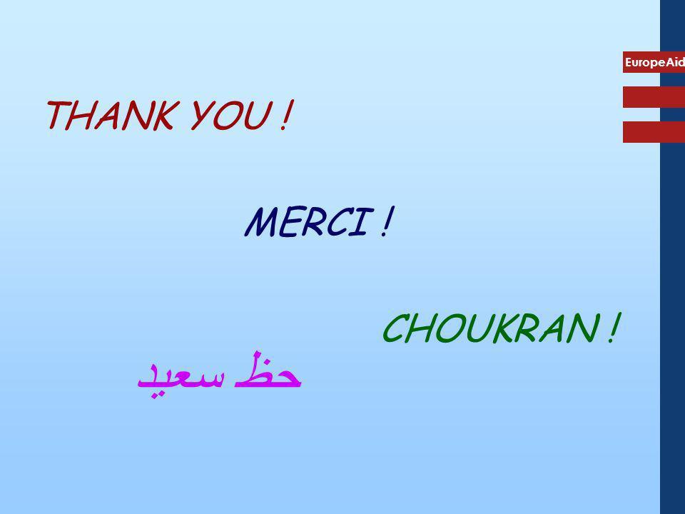 EuropeAid THANK YOU ! MERCI ! CHOUKRAN ! حظ سعيد