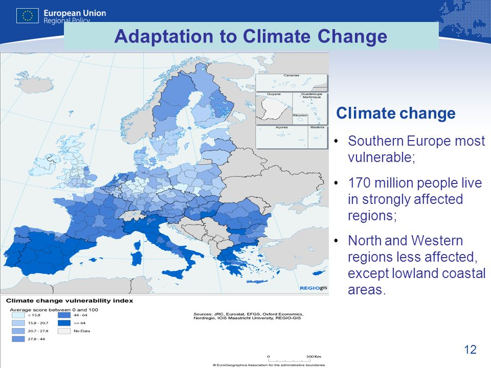 12 Climate change Southern Europe most vulnerable; 170 million people live in strongly affected regions; North and Western regions less affected, exce