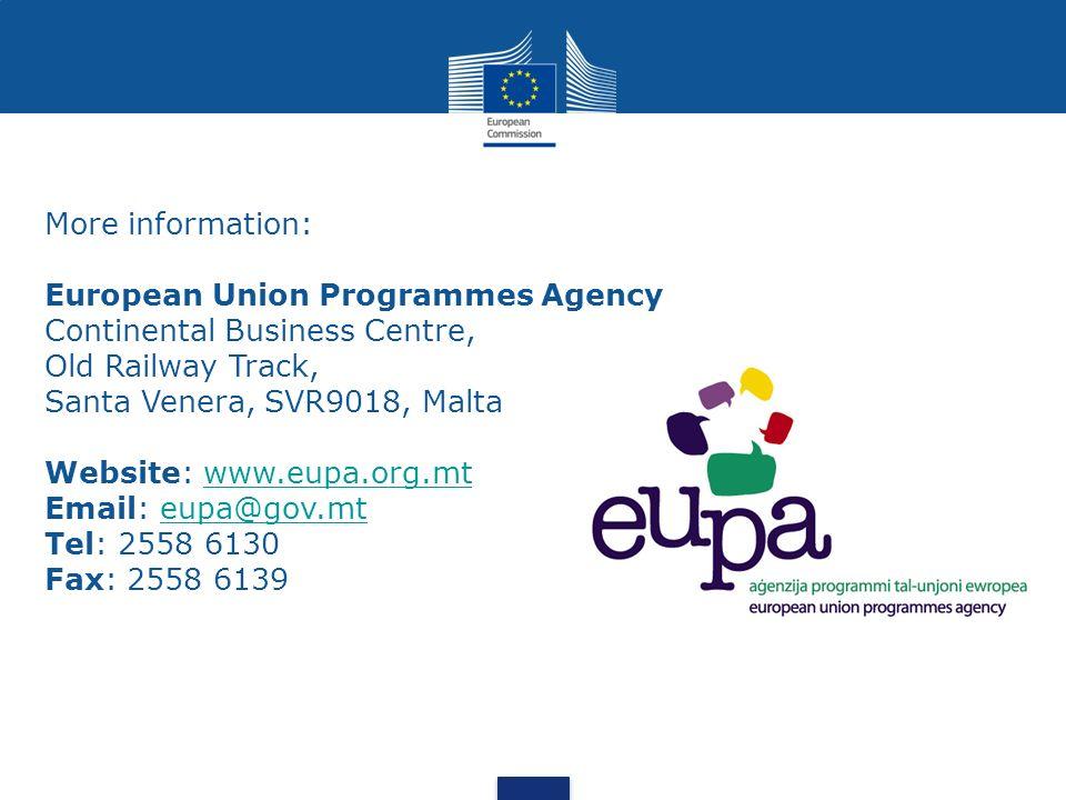 More information: European Union Programmes Agency Continental Business Centre, Old Railway Track, Santa Venera, SVR9018, Malta Website: www.eupa.org.