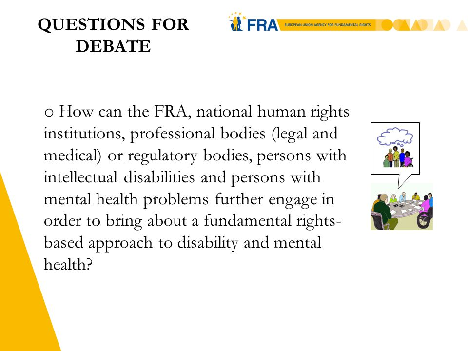 4 QUESTIONS FOR DEBATE o Could human rights education material be useful to medical and legal professionals.
