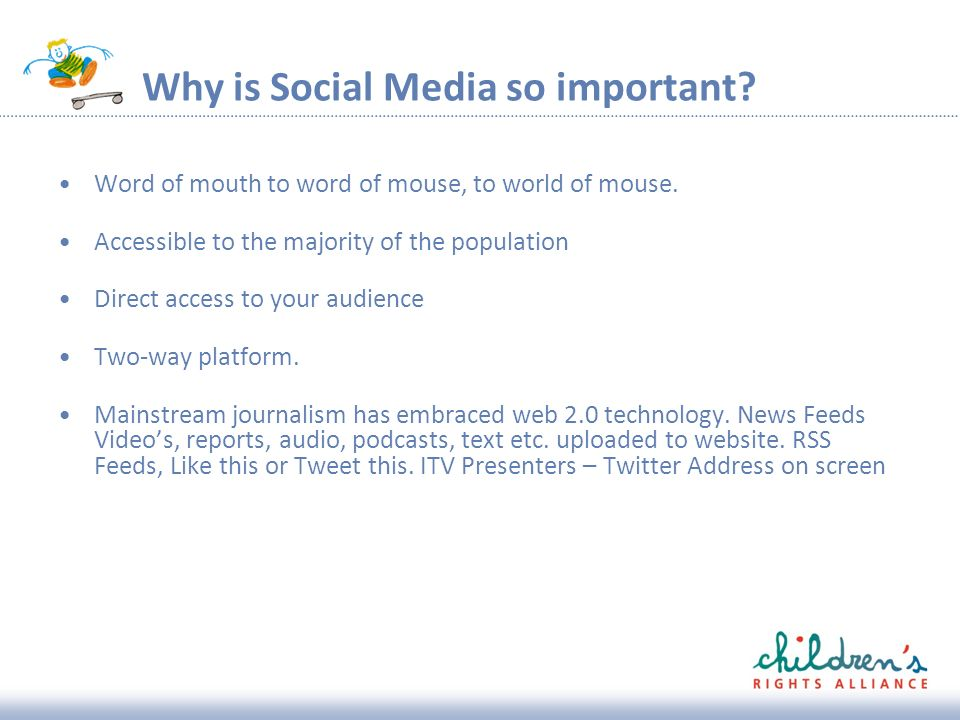 Why is Social Media so important. Word of mouth to word of mouse, to world of mouse.