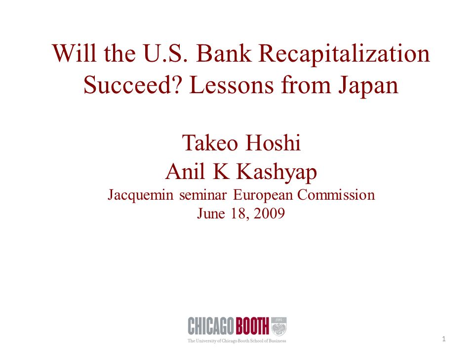 Will the U.S. Bank Recapitalization Succeed.