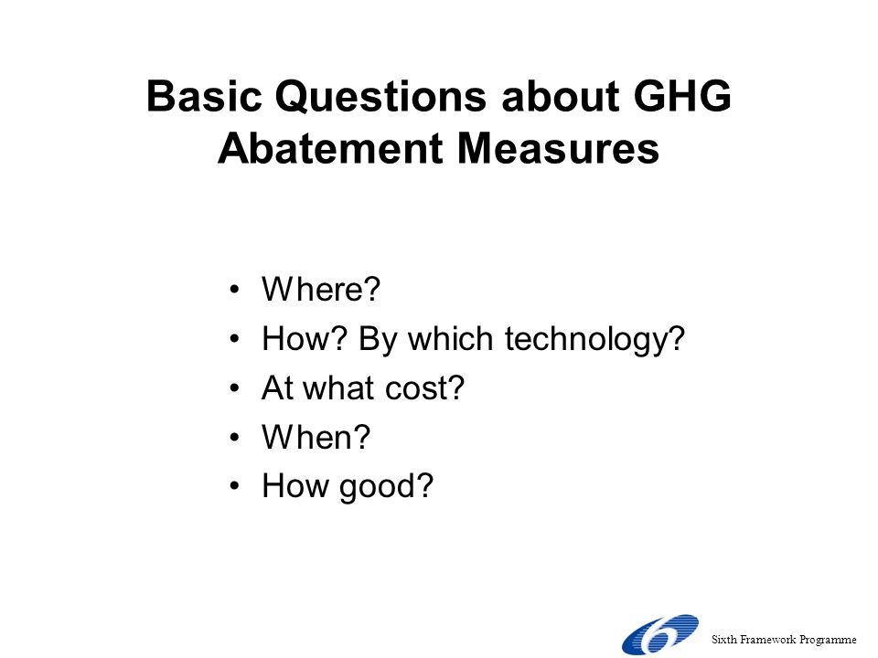 Basic Questions about GHG Abatement Measures Where.