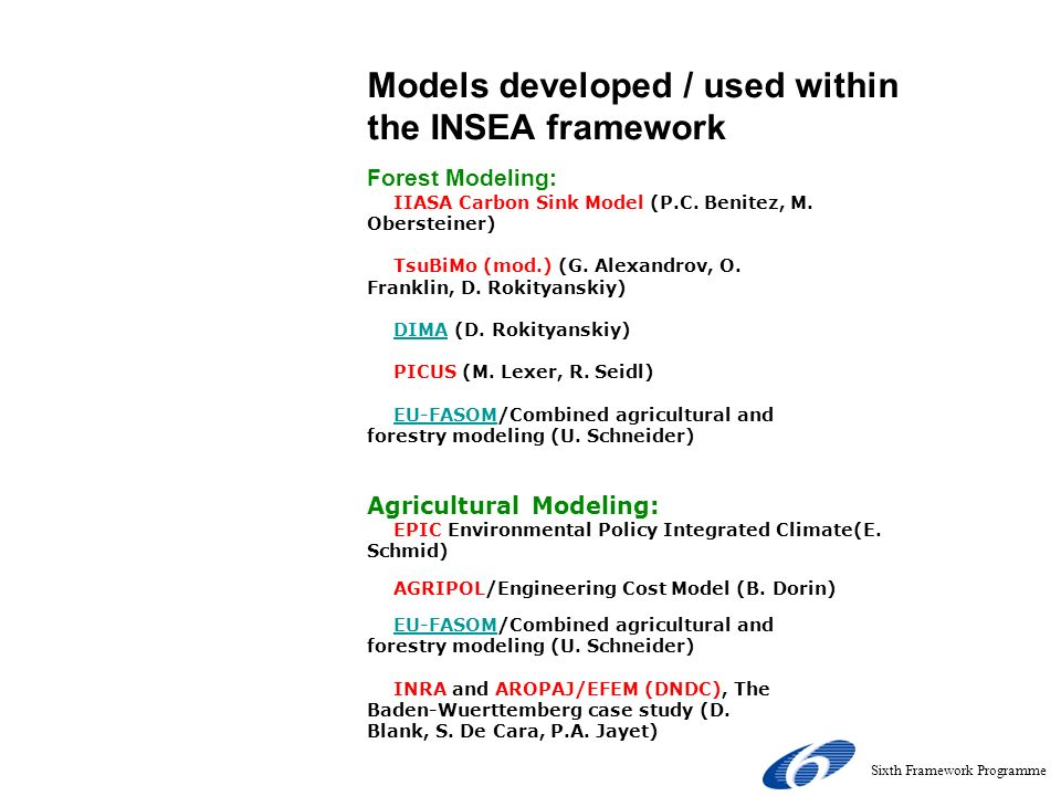 INSEA - Models MAIN Home Contact News PROJECT Background Models Brochure Dissemination Project Data Restricted Area LINKS The Wider Network Models dev