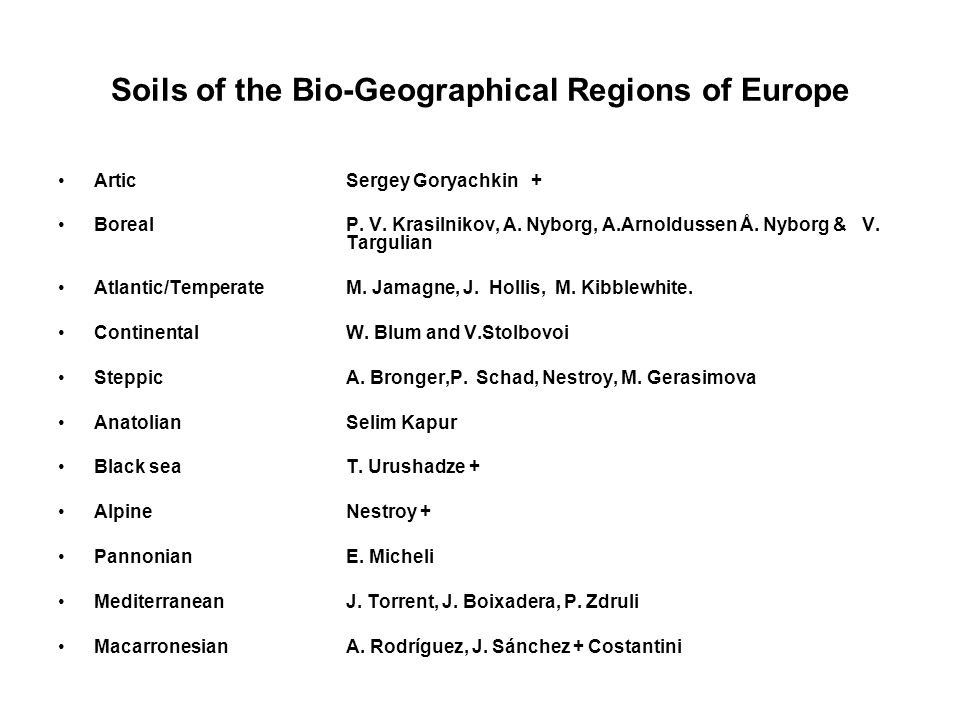 Soils of the Bio-Geographical Regions of Europe Artic Sergey Goryachkin + BorealP.